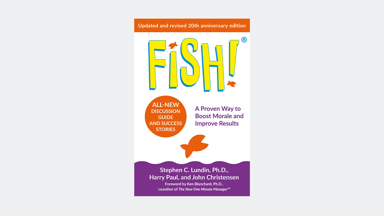 book - Fish- A Remarkable Way to Boost Morale and Improve Results