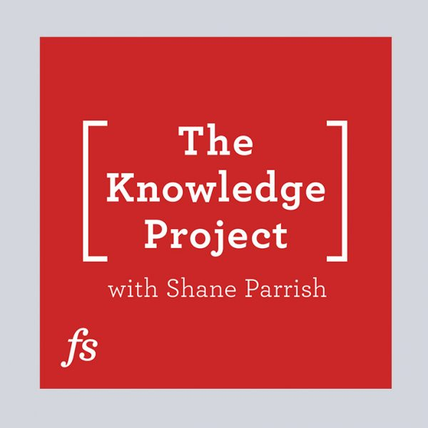 podcast - The Knowledge Project